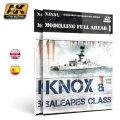 AKインタラクティブ[AK098]書籍モデリングフルアヘッド1 ノックス級/バレアス級フリゲート艦
