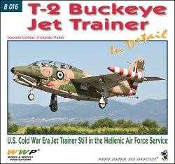 画像1: WWP [B016] ノースアメリカン T-2 バックアイ ジェット練習機 ディティール写真集