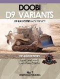 "Desert Eagle[No.7] Doobi D9 Variants -D9 Bulldozers in IDF Service- ""ドゥービー""イスラエル軍のD9ブルドーザー"