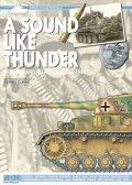 THE OLIVER PUBLISHING GROUP[FC4]「その轟き雷鳴のごとし」モルタンとファレーズの間、ノルマンディ1944年8月