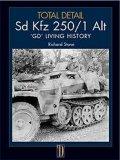 TODAL DETAIL[Volume1]sd.kfz.250 1 Alt GD living history