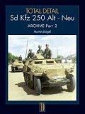 TODAL DETAIL[Volume3]sd.kfz250 Alt Neu Archive Part2