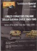 [TMS-05] タンクマスタースペシャル No.5 イタリア1943-1945 イタリア内戦のイタリア製兵器