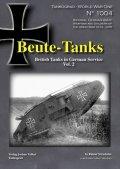 Tankograd[TG-WWI 1004]Beute-Tanks 鹵獲戦車 ドイツ軍におけるイギリス戦車の運用 Vol.2