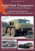 Tankograd[TG-Sov 2004]Soviet Tank Transporters WWII to Russian Federation