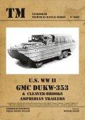 Tankograd[TG-TM 6003]U.S WWII GMC DUKW -353&Cleaver-Brooks Amphibian trailers