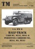 Tankograd[TG-TM 6009]U.S. WWII HALF TRACK Cars M2, M2A1, M9A1 & Personnel Carriers M3, M3A1, M5, M5A1