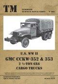 Tankograd[TG-TM 6015]U.S. WW II GMC CCKW-352 & 353 2.5-TON 6X6 CARGO TRUCKS