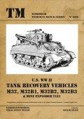 Tankograd[TG-TM 6026]U.S WWII M32、M32B1、M32B2、M32B3戦車回収車