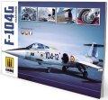 AMMO書籍[AMIG6004]F-104G スターファイター ビジュアル モデラーズ ガイド ウイングシリーズ Vol. 1