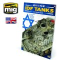 AMMO書籍[AMIG6128]ハウツー ペイント IDF タンクス:イスラエル戦車のウェザリングガイド
