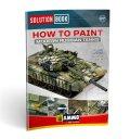 AMMO[AMIG6518]ソリューションブック: 現用ロシア戦車の塗装とウェザリング
