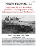 [PANZER_TRACTS_15-4] Sd.Kfz.251からケッチェンへ-装甲兵員輸送車の最終開発-