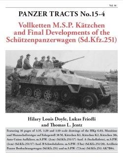 画像1: [PANZER_TRACTS_15-4] Sd.Kfz.251からケッチェンへ-装甲兵員輸送車の最終開発-
