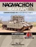 Desert Eagle[No.15]ナグマホン 重装甲歩兵戦闘車 -センチュリオンベースの装甲兵員輸送車 Part.2-