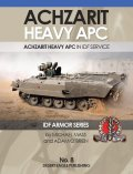 Desert Eagle[No.8] ACHZARIT HEAVY APCアチザリット 重装甲兵員輸送車