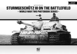 画像1: PeKo Publishing[PKO-2317]World War Two Photobook Series No. 2 Sturmgeschutz III on the Battlefield