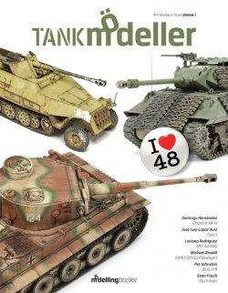 画像1: [TANKm-01]タンクモデラーVol.1 - I LOVE 48 -「1/48スケール戦車の仕上げ方」