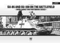 PeKo Publishing[PKO-7207]World War Two Photobook Series No. 9 SU-85 and SU-100 on the Battlefield