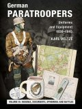 German Paratroopers Vol.III: Campaigns and Combat Operations, Decorations, Ephemera