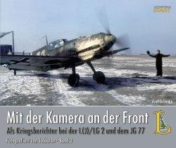 画像1: ルフトファートファラークスタート[MKF]戦時特派員がカメラに捉えた第2教導航空団及び第77戦闘航空団