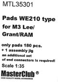 MasterClub[ MTL-35301]Pads WE210 type for M3 Lee/Grant/RAM/M4, only pads 180 pcs, an additional set of end connectors is required