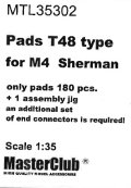 MasterClub[ MTL-35302]Pads T48 type for M4  Sherman, only pads 180 pcs, an additional set of end connectors is required