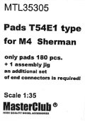 MasterClub[ MTL-35305]Pads T54E1 type for M4  Sherman, only pads 180 pcs, an additional set of end connectors is required