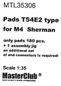 MasterClub[ MTL-35306]Pads 'cuff design' T54E2 type for M4  Sherman, only pads 180 pcs, an additional set of end connectors is required