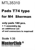 MasterClub[ MTL-35310]Pads T74 type for M4  Sherman, only pads 180 pcs, an additional set of end connectors is required