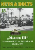 [Nuts-Bolt_Vol15] Marder III(sd.kfz.139)&towed7.62cm Pak36