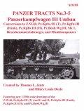 [PANZER_TRACTS_3-5]Pz.Kpfw.III Umbau (Z.W.40 to SK 1)