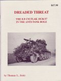 [PANZER_TRACTS_DREADED]DREADED THREAT-The 8.8cm Flak 18/36/37 in the Anti-Tank Role