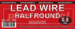画像1: PlusModel[PM560]Lead wire halfround 0.8 mm