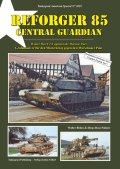 Tankograd[TG-US 3039]リフォージャー85 セントラル・ガーディアンFTX 「ワルシャワ条約に抵抗せよ」