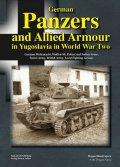 Tankograd[Panzer_In Yugoslavia]WWII時のユーゴスラビアにおけるドイツ軍戦車と連合軍車両