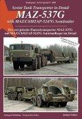 Tankograd[TG-Sov 2005]Soviet Tank Transporter in Detail: MAZ-537G with MAZ/ChMZAP-5247G Semitrailer