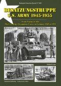 Tankograd[TG-US 3028]米軍 ドイツ占領部隊 1945-1955 -敵から同盟へ-