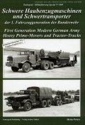 Tankograd[MFZ-S 5009]German Army Prime-Movers/Tractor-Trucks