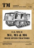 Tankograd[TG-TM 6002]US M4/M5/M6 High Speed Tractors