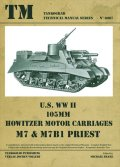 Tankograd[TG-TM 6007]U.S. WWII 105mm Howitzer Motor Carriage M7 & M7B1 PRIEST