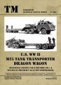 Tankograd[TG-TM 6017]U.S. WW II M25 Tank Transporter DRAGON WAGON