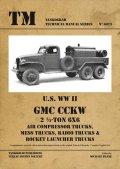 Tankograd[TG-TM 6023]U.S WWII GMC CCKW 2 1/2トン 6x6 空気圧縮車、給仕車、無戦車、   ロケットランチャー搭載車