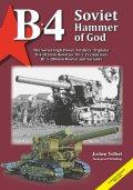 Tankograd[TG-B4]B-4 203mm榴弾砲 ソ連が生み出した「神の金槌」【500冊限定】