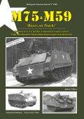 Tankograd[TG-US 3040]M75/M59 冷戦時代に運用された米陸軍装甲兵員輸送車「履帯の付いた箱」【999冊限定】