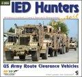 WWP[G066]IEDハンターズ アメリカ陸軍の爆破物撤去車両写真集